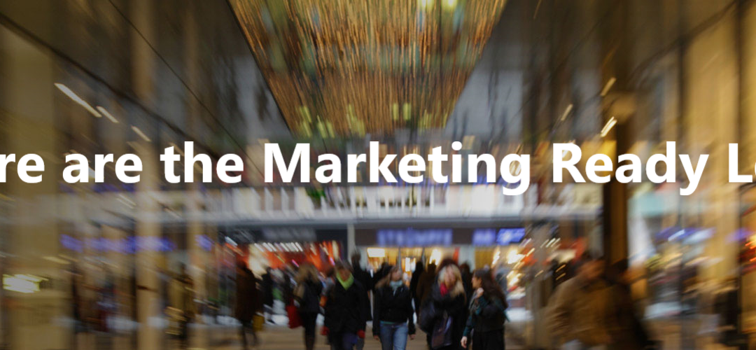 Where are the Marketing Ready Leads?